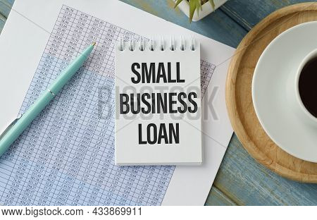 Small Business Loan, Handwriting Text On Page Notepad
