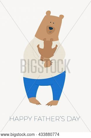 Cartoon Illustration With Father Bear And Son Bear. Cute Holidays Poster, Postcard Or Banner. A Bear