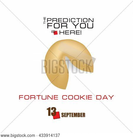 Fortune Cookie Inside - September 13 Fortune Cookie Day. Vector Illustration.