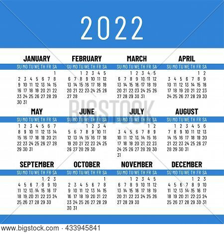 Calendar 2022 Year. English Vector Simple Square Wall Or Pocket Calender Template. Week Starts On Su