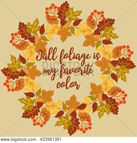 Autumn Postcard. A Wreath Of Autumn Leaves, Branches With Berries And Acorns. Poster With Autumn Wre