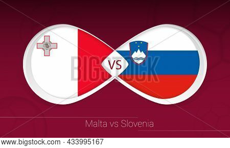 Malta Vs Slovenia In Football Competition, Group H. Versus Icon On Football Background. Vector Illus