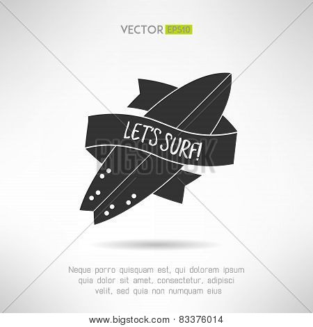 Surfboard label logo or tattoo Lets surf with vintage ribbon. T-shirt print. Surfing banner. Vector