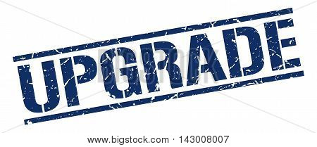 upgrade stamp. blue grunge square isolated sign