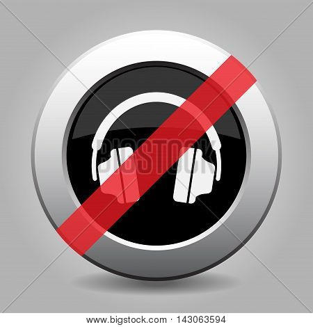 gray chrome button with no headphones - banned icon