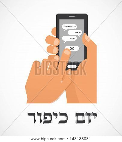 hand holding a smartphone and sending traditional message for Jewish holiday Yom Kippur . illustration
