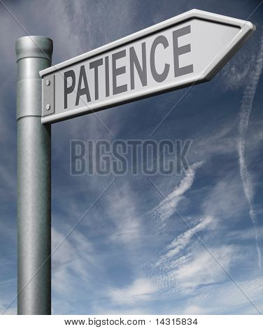 Patience Sign Clipping Path