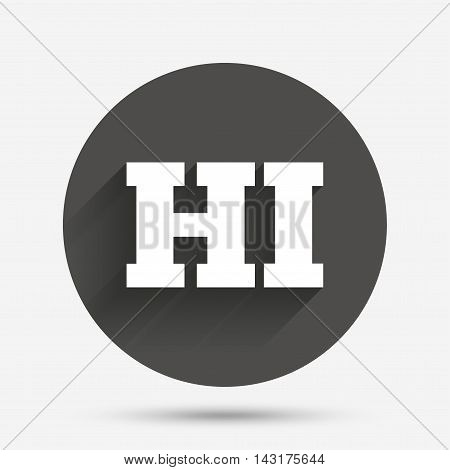 Hindi language sign icon. HI India translation symbol. Circle flat button with shadow. Vector