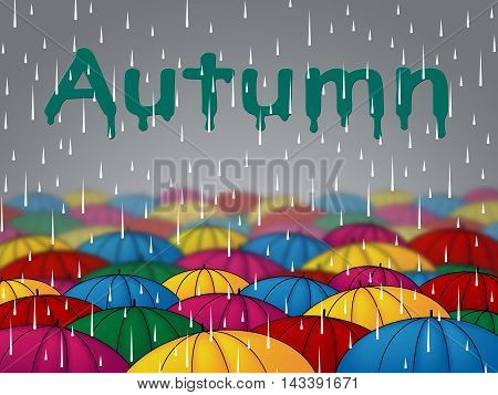 Autumn Rain Represents Fall Downpour And Showers