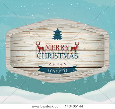 Signboard with Christmas greeting against a winter landscape. Merry Christmas and Happy New Year wishes. Vector illustration