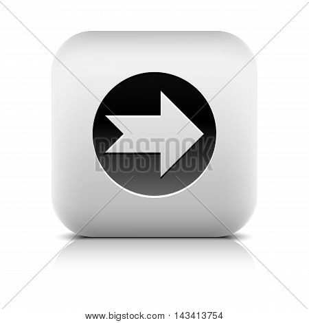 Icon with arrow sign in black circle. Rounded square button with shadow add reflection on white background. Series in a stone style. Graphic vector illustration internet web design element in 8 eps
