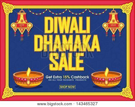 Vector Diwali Dhamaka Sale Poster, Bumper Offer Flyer, Creative Sale Promotional Background with Lamps (Kandils), Get Extra 15% Cashback Offer - Only on Indian Festival of Lights Celebration.