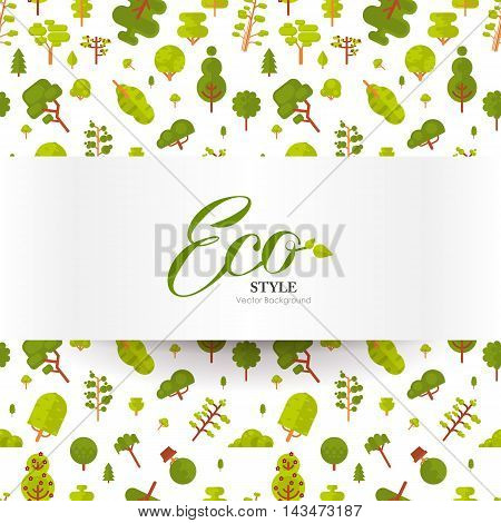 Stock vector illustration of banner or strip of paper with lettering on seamless pattern, green trees and bushes on a white background in a flat style for Environmental Design, eco style, ecology