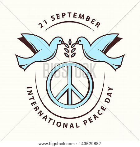 Vector illustration of international peace day september 21. Element design for poster, badge with peace symbol, dove, olive branch. Greeting card with day of peace
