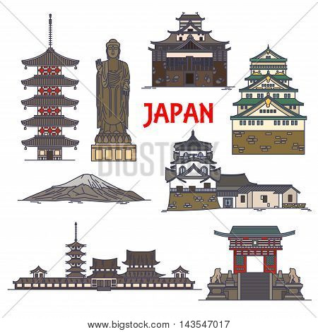 Japanese travel landmarks linear icon with sacred mount Fuji, Great Buddha statue in Ushiku, Tokyo Imperial palace, pagoda of Horyuji temple, Osaka Castle, deva gate of Kiyomizu-dera temple, Matsue castle and Toji temple
