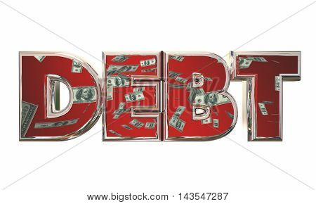 Debt Money Owed Bills Payment Word 3d Illustration