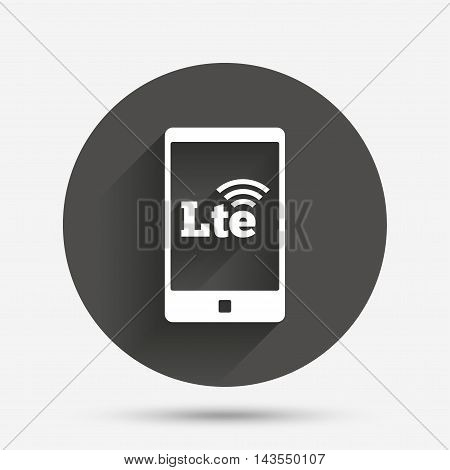 4G LTE sign in smartphone icon. Long-Term evolution sign. Wireless communication technology symbol. Circle flat button with shadow. Vector