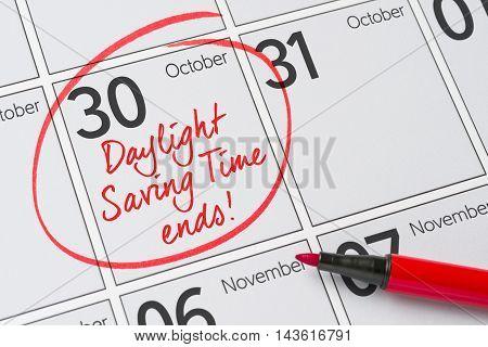 Daylight Saving Time Ends -  October 30, 2016