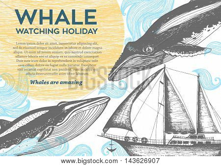Nautical vector illustration drawn in ink. Frigate and whales on the waves. Sea design template. Whale watching holiday.