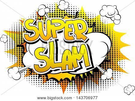 Super Slam - Comic book style word.