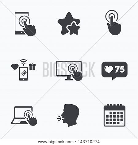 Touch screen smartphone icons. Hand pointer symbols. Notebook or Laptop pc sign. Flat talking head, calendar icons. Stars, like counter icons. Vector