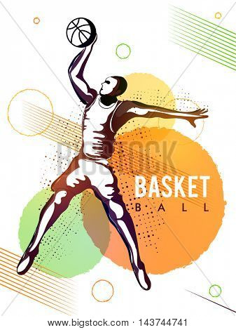 Creative abstract sports background with illustration of Basketball Player in action, Can be used as Poster, Banner or Flyer design.