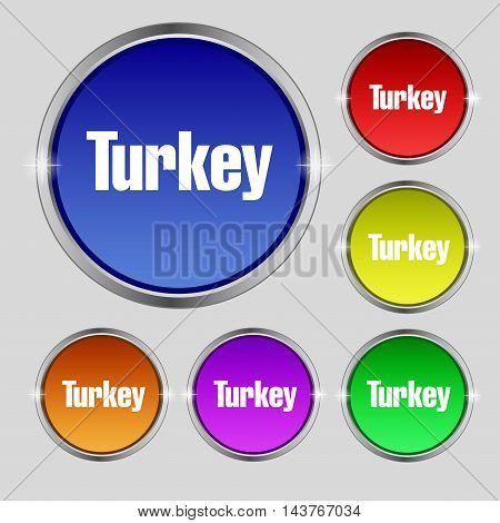 Turkey Icon Sign. Round Symbol On Bright Colourful Buttons. Vector