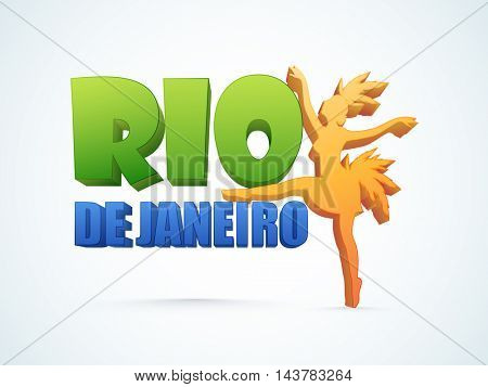 Glossy 3D text Rio De Janeiro with Samba Dancer on shiny background, Can be used as Poster, Banner or Flyer design.