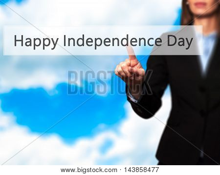 Happy Independence Day - Businesswoman Pressing Modern  Buttons On A Virtual Screen