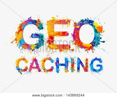 Geocaching. Multicolored watercolor splash paint vector word
