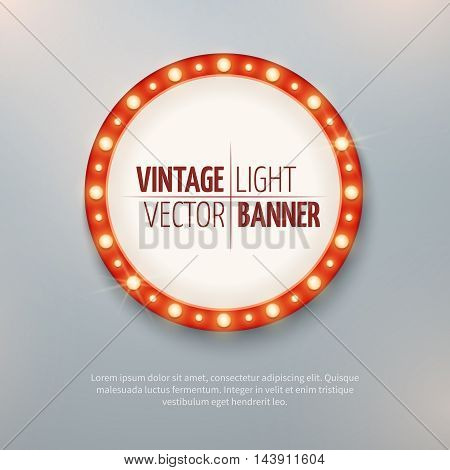 Vintage light vector circle banner sign for event decoration. Round illuminated poster, vector illustration