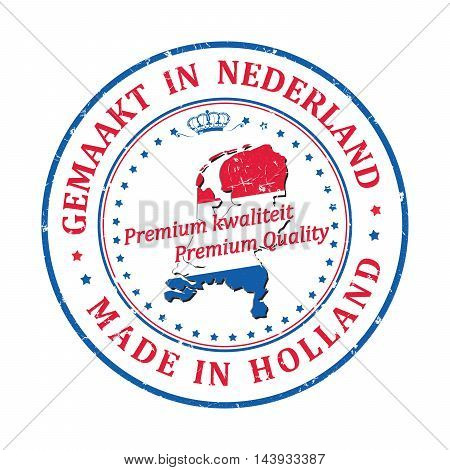 Made in Holland, Premium Quality (text written in English and Dutch languages) - grunge stamp ribbon with the map of Holland and Dutch flag colors. Print colors used