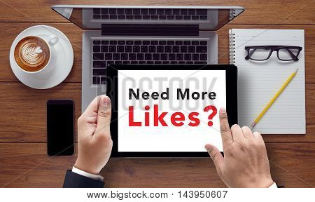 Need More Likes? Message On Tablet Pc Screen Held By Businessman Hands - Concept, Top View 3