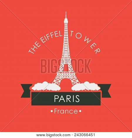 Vector Travel Banner Or Logo. The Famous Eiffel Tower In Paris, Champs Elysees, France. French Landm