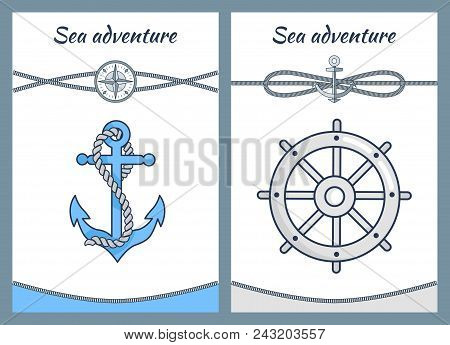 Sea Adventure Color Posters, Vector Illustrations Isolated On White, Big Handwheel, Cordages Loop, I