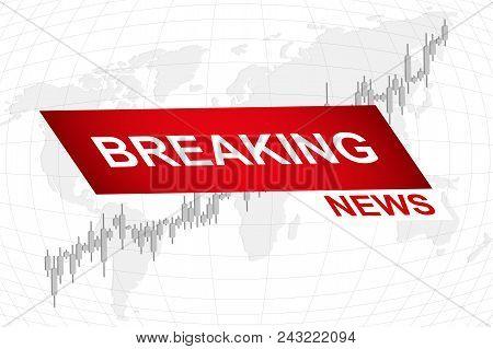 Breaking News World Map Background. Business Technology Politics News Background. Vector Illustratio