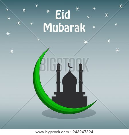 Illustration Of Mosque And Moon With Eid Mubarak Text On The Occasion Of Muslim Festival Eid