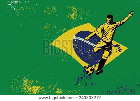 Illustration Of A Soccer Player Kicking A Ball In Front Of A Flag Of Brazil, Vector