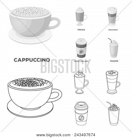 Mocha, Macchiato, Frappe, Take Coffee.different Types Of Coffee Set Collection Icons In Outline, Mon