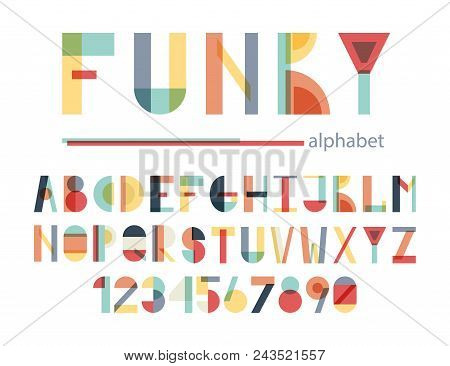 Funky Colorful Alphabet. Child Alphabet For Your Design.