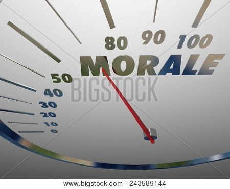 Morale Attitude Measure Speedometer Feelings Confidence Word 3d Render Illustration