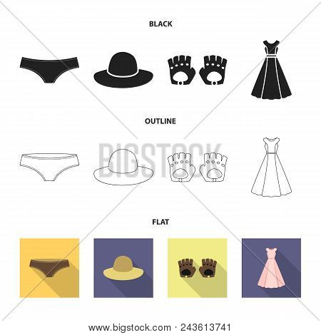 Panties, Gloves, Dress, Hat. Clothing Set Collection Icons In Black, Flat, Outline Style Vector Symb