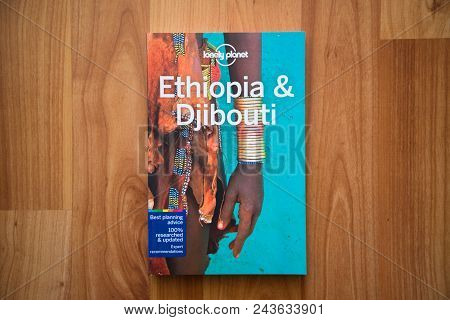 Nitra, Slovakia, June 4, 2018: Lonely Planet Ethiopia And Djibouti Travel Guide Book. Lonely Planet
