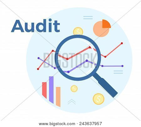 Audit Analysis Vector Flat Illustration. Concept Of Accounting, Analysis, Audit, Financial Report. A
