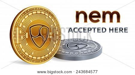Nem. Accepted Sign Emblem. Crypto Currency. Golden And Silver Coins With Nem Symbol Isolated On Whit