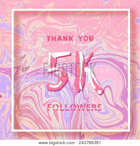 5k Followers Thank You Square Banner With Liquid Background And Frame. Template For Social Media Pos