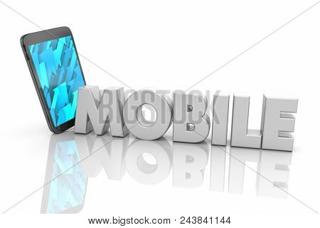 Mobile Cell Phone Mobility Communication Word 3d Render Illustration