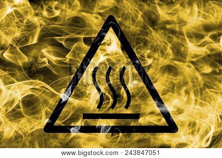 Hot Surface Hazard Warning Smoke Sign. Triangular Warning Hazard Sign, Smoke Background.