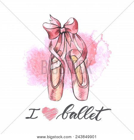 Illustration, Hand Drawn  Pair Of Well-worn Ballet Pointes Shoes. Watercolor Illustration With Moder