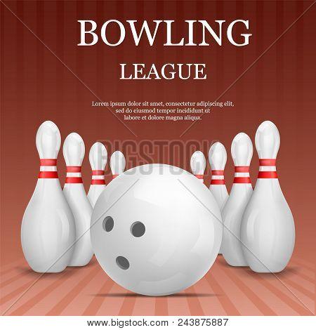 Bowling League Concept Background. Realistic Illustration Of Bowling League Vector Concept Backgroun